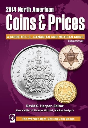 9781440237997: 2014 North American Coins & Prices: A Guide to U.S., Canadian and Mexican Coins, 23rd edition
