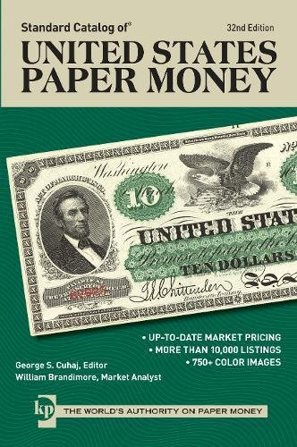 9781440238000: Standard Catalog of United States Paper Money, 32nd edition