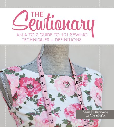 9781440238321: The Sewtionary: An A to Z Guide to 101 Sewing Techniques and Definitions