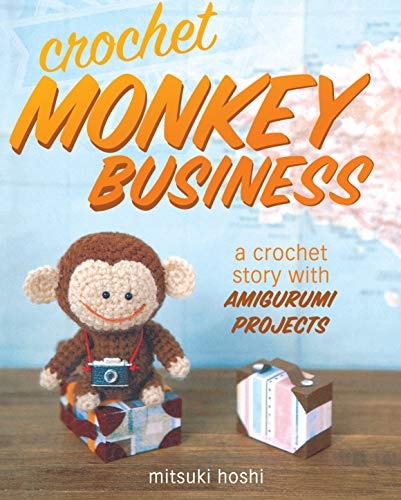 9781440238741: Crochet Monkey Business: A Crochet Story with Amigurumi Projects