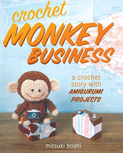 9781440238741: Crochet Monkey Business: A Crochet Story with Amigurumi Projects