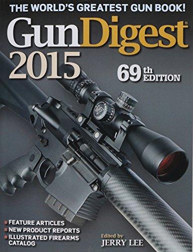 9781440239120: Gun Digest 2015