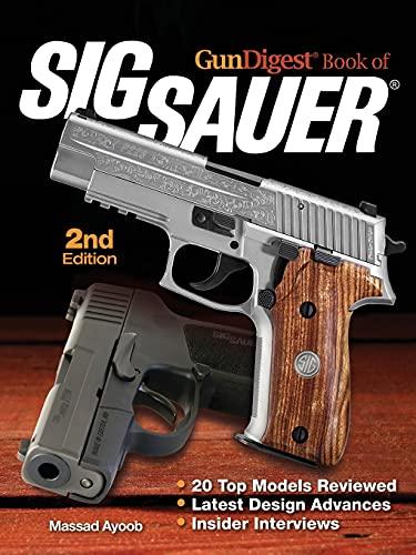 9781440239144: GunDigest Book of Sig Sauer