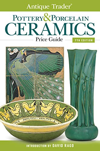 9781440239700: Antique Trader Pottery & Porcelain Ceramics Price Guide (Antique Trader's Pottery & Porcelain Ceramics Price Guide)