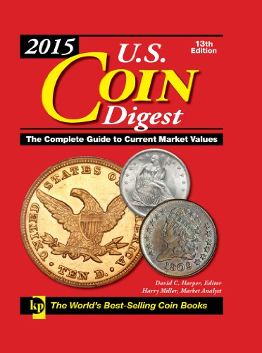 9781440240386: 2015 U.S. Coin Digest: The Complete Guide to Current Market Values