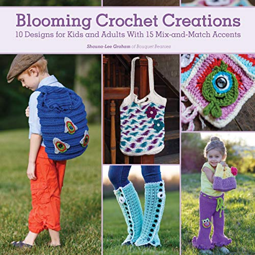 9781440241567: Blooming Crochet Creations: 10 Designs for Kids and Adults With 15 Mix-and-Match Accents