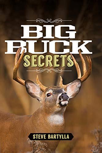 Big Buck Secrets: Bartylla, Steve