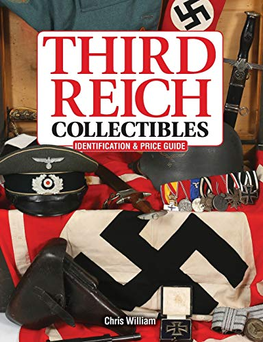 9781440244483: Third Reich Collectibles: Identification and Price Guide