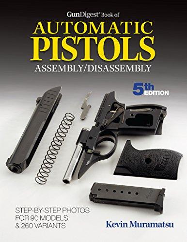 Gun Digest Book of Automatic Pistols Assembly/Disassembly (Paperback): Kevin Muramatsu