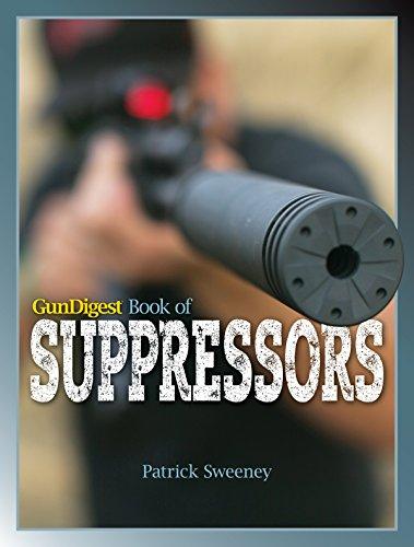 9781440245329: Gun Digest Book of Suppressors