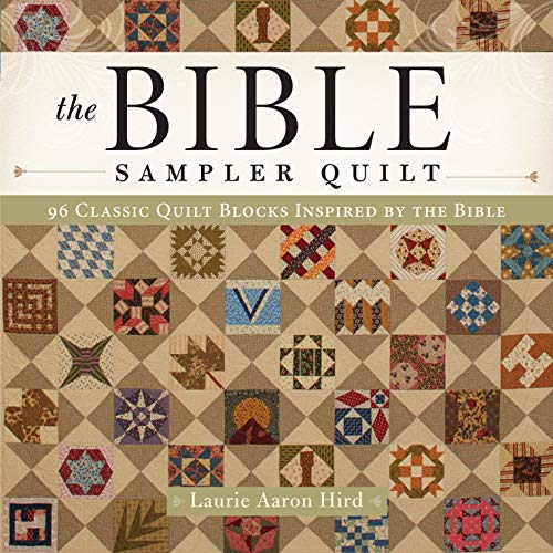 9781440245961: The Bible Sampler Quilt: 96 Classic Quilt Blocks Inspired by the Bible