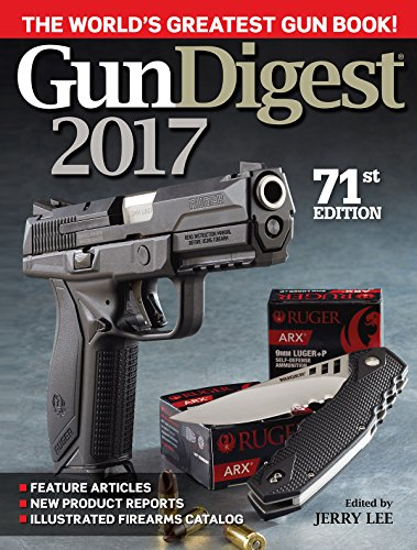 Gun Digest 2017 (Paperback): Jerry Ed Lee