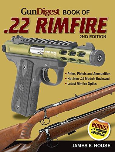 Gun Digest Book of .22 Rimfire: James E House
