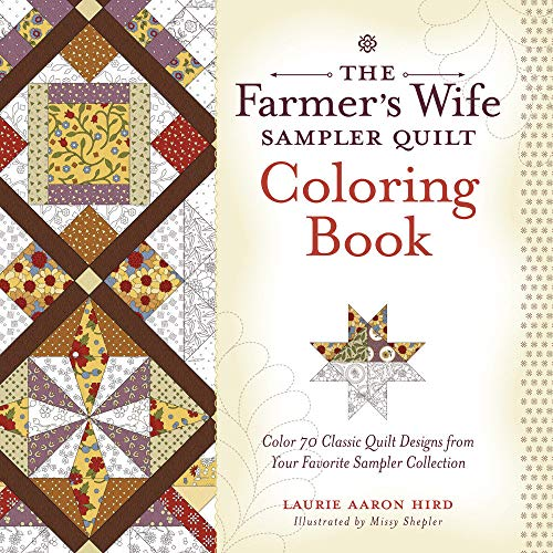 9781440246715: The Farmer's Wife Sampler Quilt Coloring Book: Color 70 Classic Quilt Designs from Your Favorite Sampler Collection