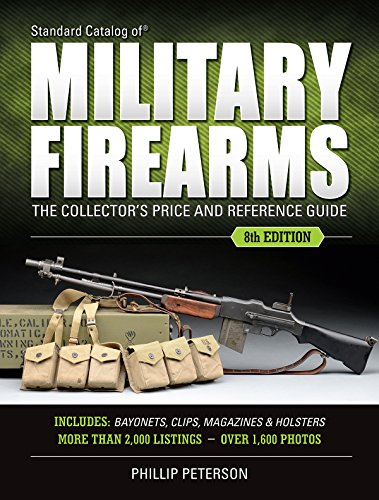 9781440246760: Standard Catalog of Military Firearms: The Collector's Price & Reference Guide