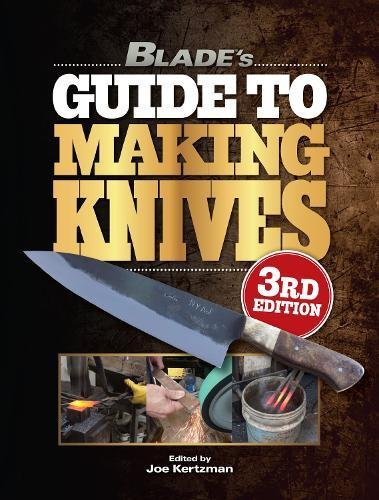 9781440246869: Blade's Guide to Making Knives