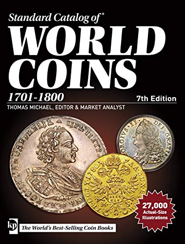 9781440247064: Standard Catalog of World Coins, 1701-1800, 7th edition (Standard Catalog of World Coins Eighteenth Century, 1701-1800)