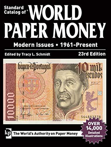 Standard Catalog of World Paper Money, Modern Issues, 1961-Present: Tracy Schmidt