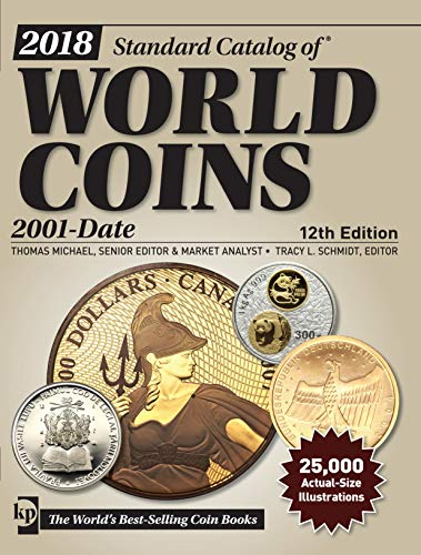 9781440247989: 2018 Standard Catalog of World Coins, 2001-Date, 12th Edition
