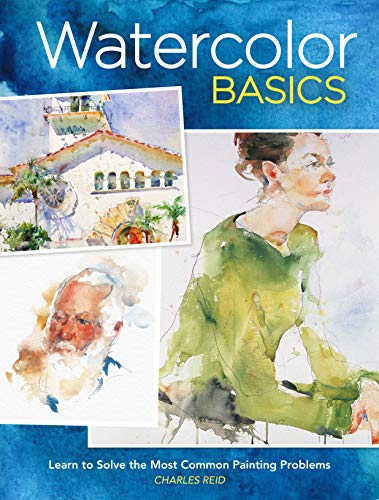 9781440301315: Watercolor Basics: Learn To Solve The Most Common Painting Problems