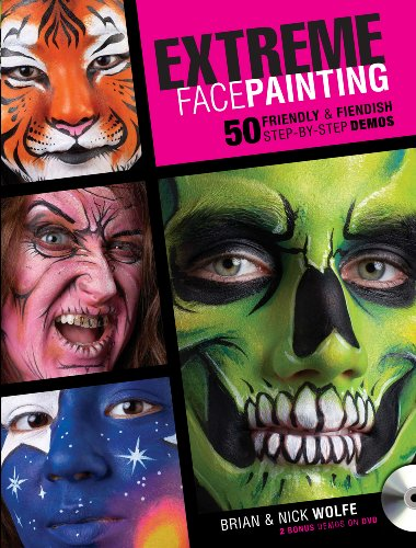 9781440302701: Extreme Face Painting: 50 Friendly & Fiendish Step-by-Step Demos