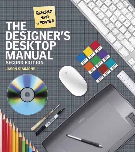 The Designer's Desktop Manual, 2nd Edition: Simmons, Jason