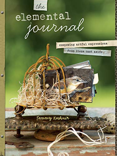 9781440305368: The Elemental Journal: Composing Artful Expressions from Items Cast Aside