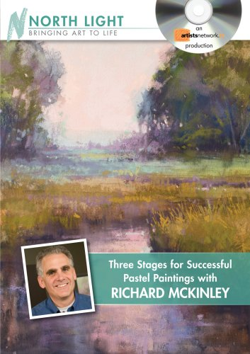 9781440307133: Three Stages for Successful Pastel Paintings with Richard McKinley