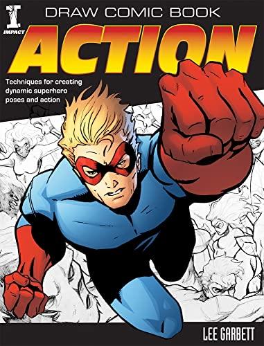 Draw Comic Book Action: Garbett, Lee