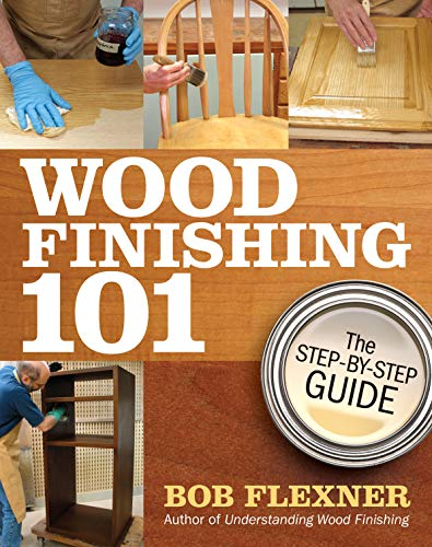 9781440308451: Wood Finishing 101: The Step-by-Step Guide