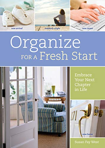 9781440308529: Organize for a Fresh Start: Embrace Your Next Chapter in Life