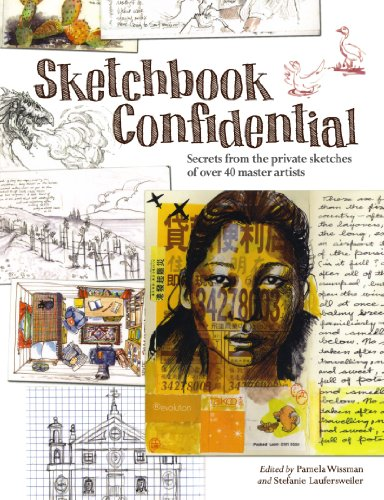 9781440308598: Sketchbook Confidential: Secrets from the Private Sketches of Over 40 Master Artists