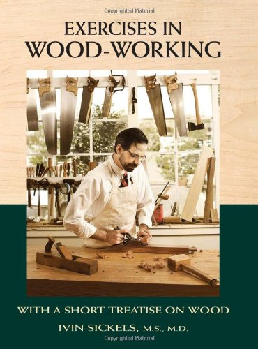 9781440309267: Exercises in Wood-Working: With a Short Treatise on Wood