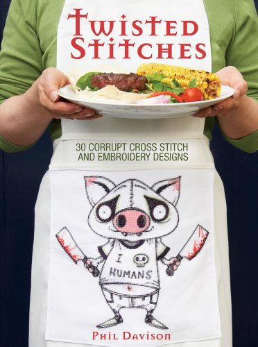 9781440309335: Twisted Stitches: 30 Corrupt Cross Stitch and Embroidery Designs