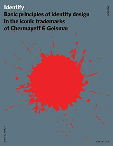 9781440310324: Identify: Basic Principles of Identity Design in the Iconic Trademarks of Chermayeff & Geismar