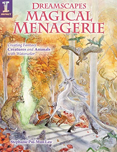 9781440310836: Dreamscapes Magical Menagerie: Creating Fantasy Creatures and Animals with Watercolor