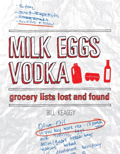 9781440312014: Milk Eggs Vodka: Grocery Lists Lost and Found