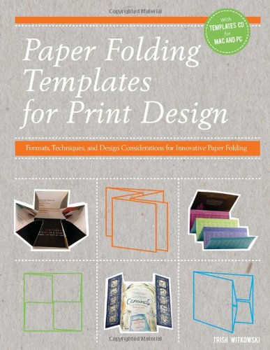 9781440314124: Paper Folding Templates for Print Design: Formats, Techniques, and Design Considerations for Innovative Paper Folding