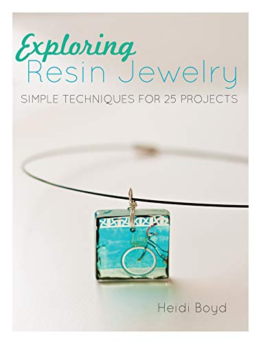 9781440318726: Exploring Resin Jewelry: Simple Techniques for 25 Projects