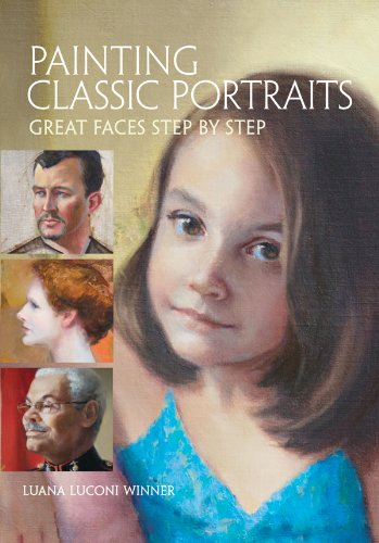 9781440321108: Painting Classic Portraits: Great Faces Step by Step