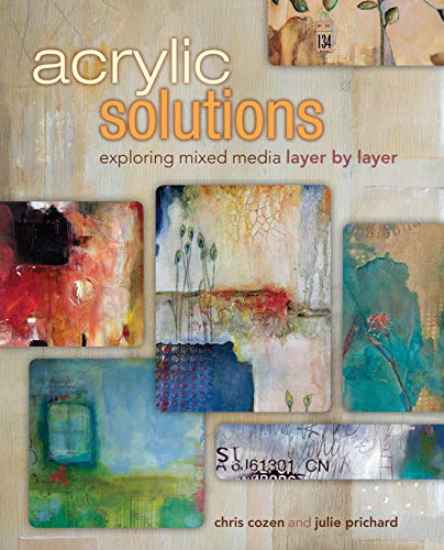 9781440321122: Acrylic Solutions: Exploring Mixed Media Layer by Layer