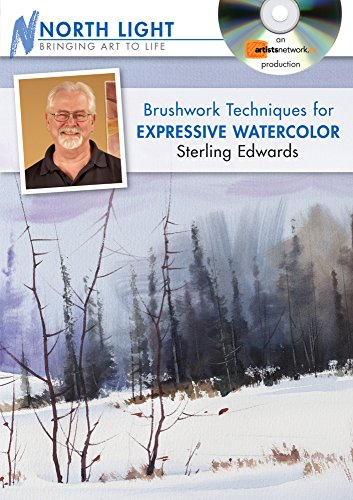 9781440323157: Brushwork Techniques for Expressive Watercolor with Sterling Edwards