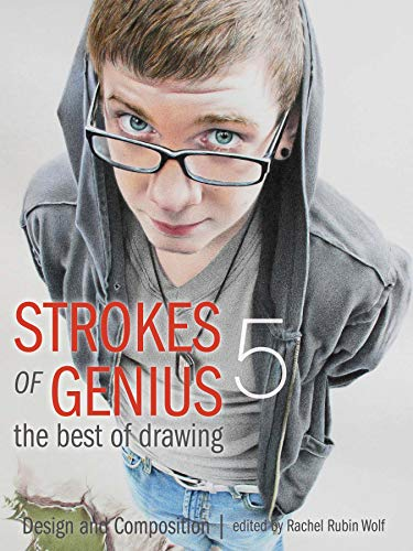 Strokes of Genius 5 - The Best of Drawing: Wolf, Rachel Rubin