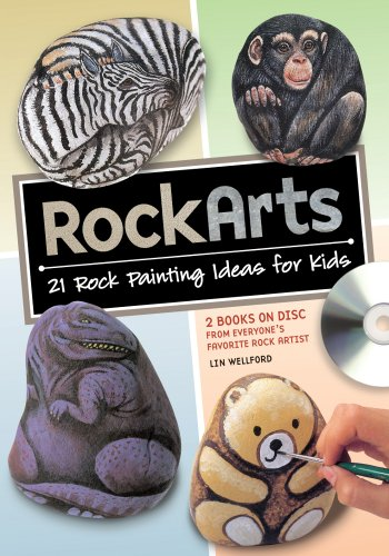 RockArts: 21 Rock Painting Ideas for Kids: Wellford, Lin