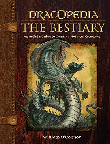 9781440325243: Dracopedia - The Bestiary: An Artist's Guide to Creating Mythical Creatures
