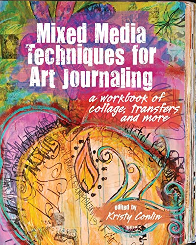 9781440329135: Mixed Media Techniques for Art Journaling: A Workbook of Collage, Transfers and More