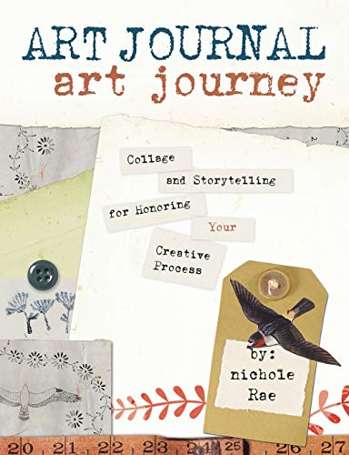 9781440330070: Art Journal Art Journey: Collage and Storytelling for Honoring Your Creative Process