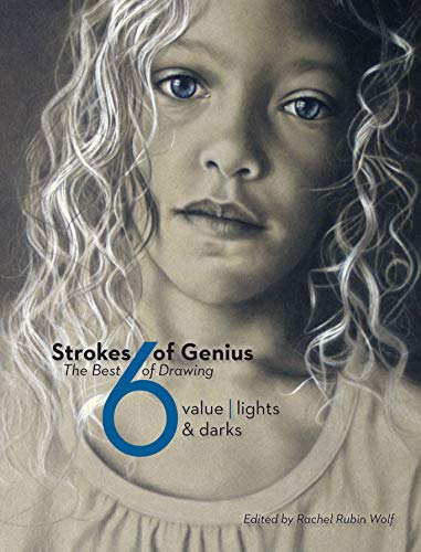 9781440330391: Strokes Of Genius 6: Value - Lights & Darks (Strokes of Genius: The Best of Drawing)