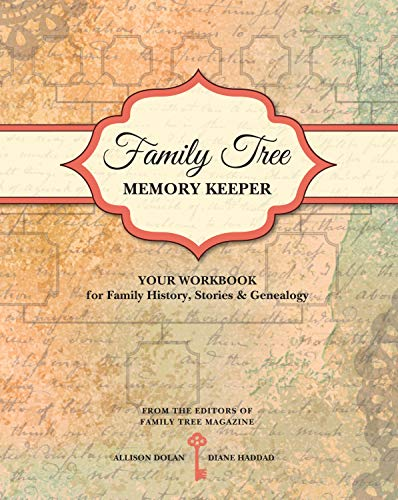 Family Tree Memory Keeper : Your Workbook: Allison Dolan; Diane