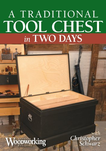 A Traditional Tool Chest in Two Days: Schwarz, Christopher